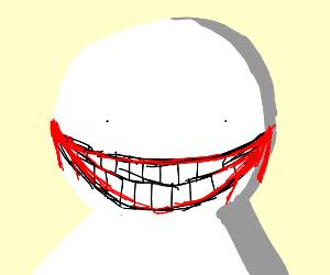 big creepy smile