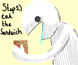 Step 1: Make a Sandwich.