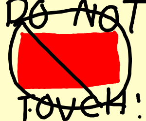don't totch the red rectangle