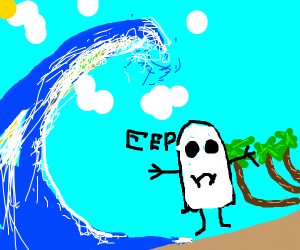 Tsunami about to splash on a ghost