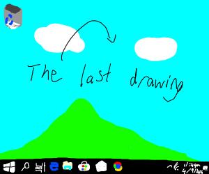 Last drawing is my wallpaper