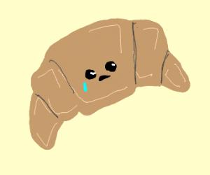 Sad Croissant