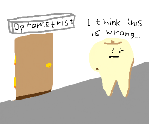 Teeth went to the wrong docter