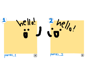 I am panel 1. You are panel 2.