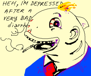 fish/man depressed after very bad diarrhea