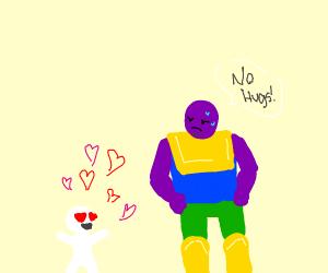 Thanos says no hugs