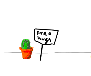 Cactus wants to give you free hugs