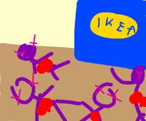 Ikea we're dead