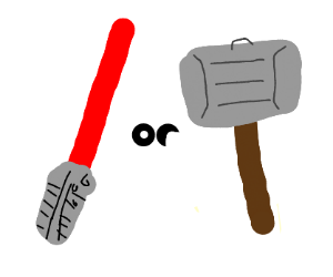 Lightsaber Or Hammer