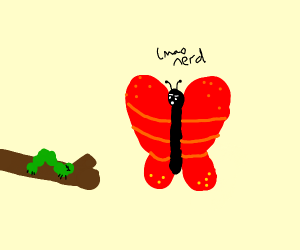 Butterfly bullies prepubescent peer.