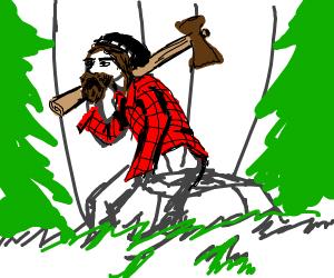 Lumberjack thinks about life