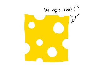 swiss cheese contemplates god