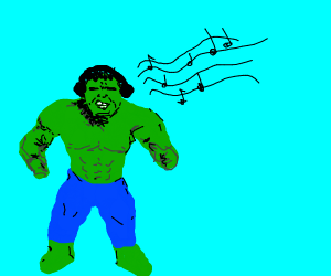 hulk listening to music