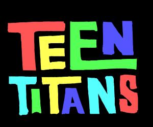 Teen titans owo