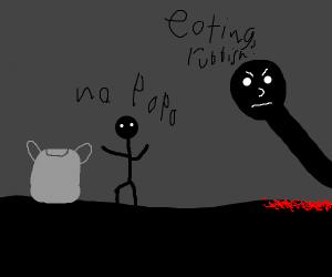 Eating rubbish? -papa