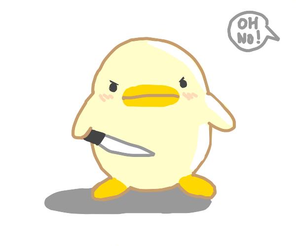 oh no duck got a knife