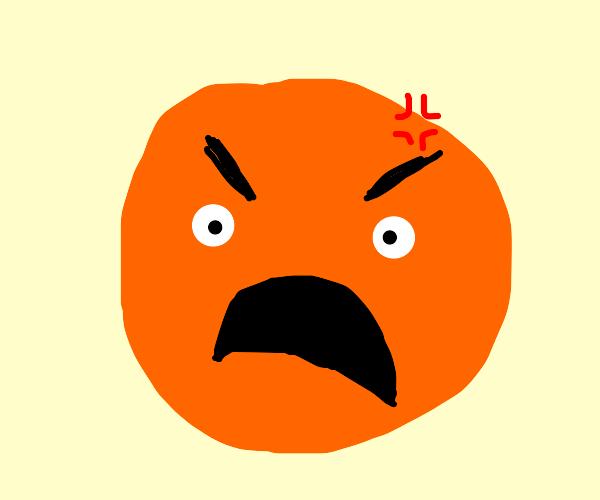 very angry orange