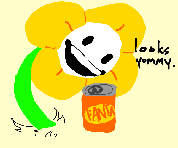 Flower wants to c o n s u m e soda