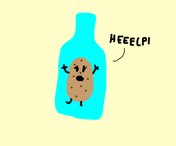 Potato stuck inside a bottle