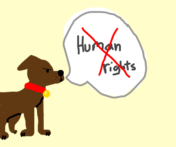 Dog takes away human rights