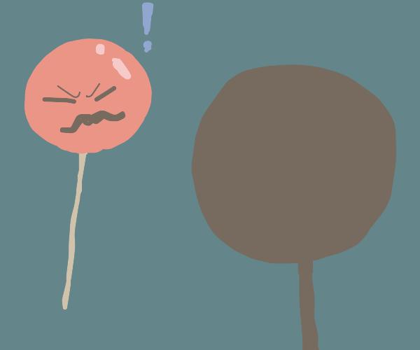 Sir Lollipop meets his match