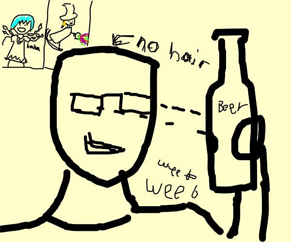 Bald weeb looks at beer