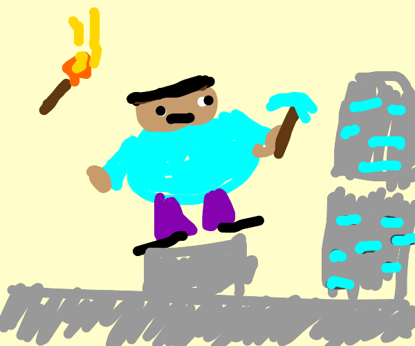 Fat dude mining for diamonds