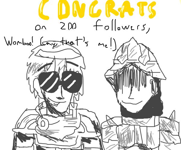 Congrats on 200 Followers Womboo (DC User)!!