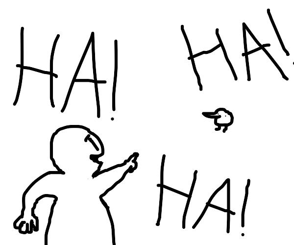 Man laughs at berd