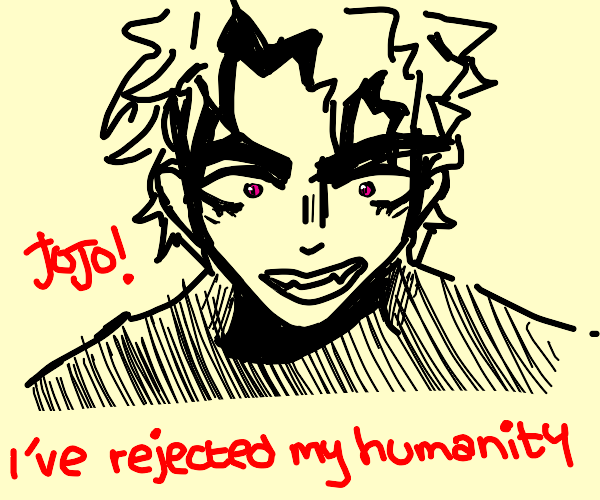 Dio rejects his humanity