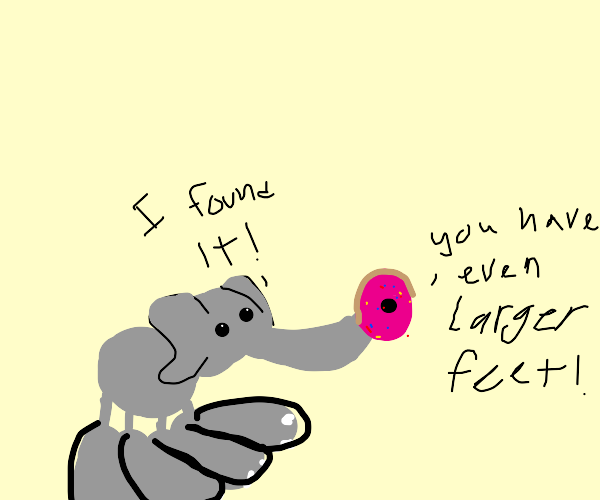 Elephant with even larger feet finds a donut