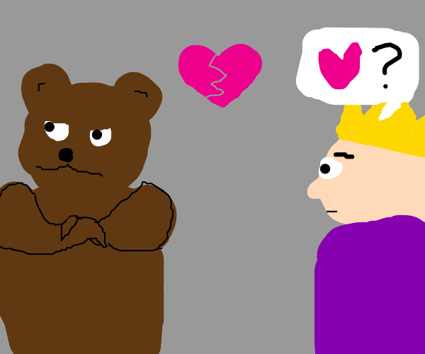 a bear breaks up with a king