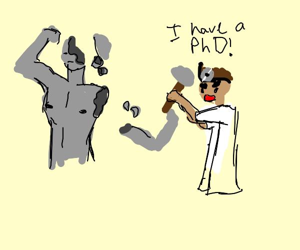 Scientist breaking a Statue