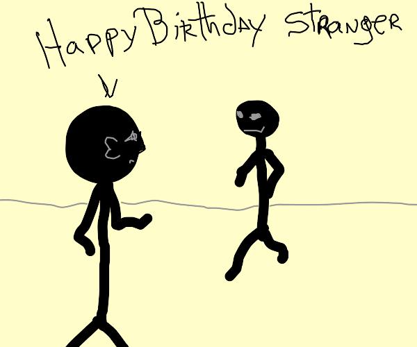 man wishes happy birthday to somebody