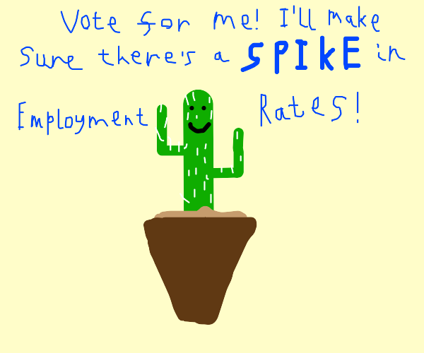 Cactus for president!