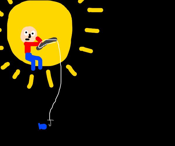 Fishing on the sun