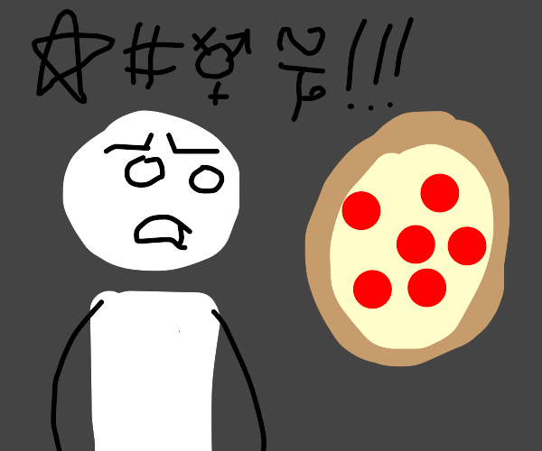 Guy yelling at pizza