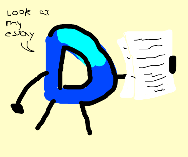 The letter D is showing is showing its essay