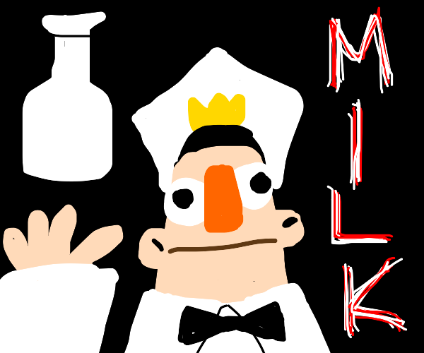 I am the milk man my milk is delicious
