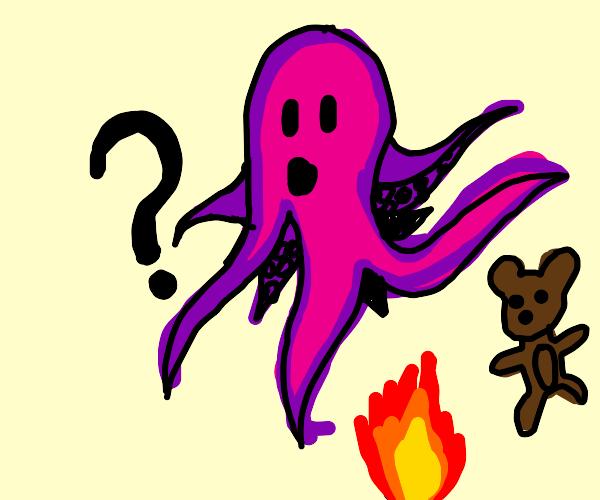 Why  octopus bear fire