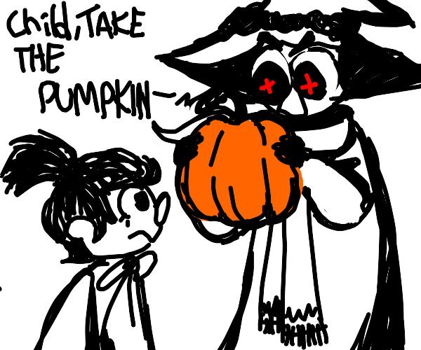 child, take the pumpkin.