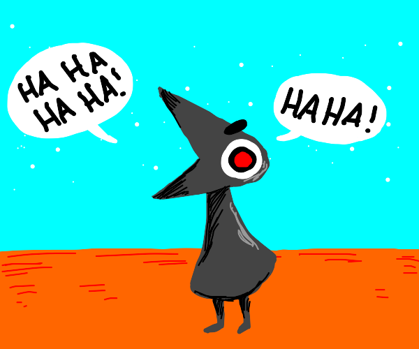 monument valley bird laughing bc he evil