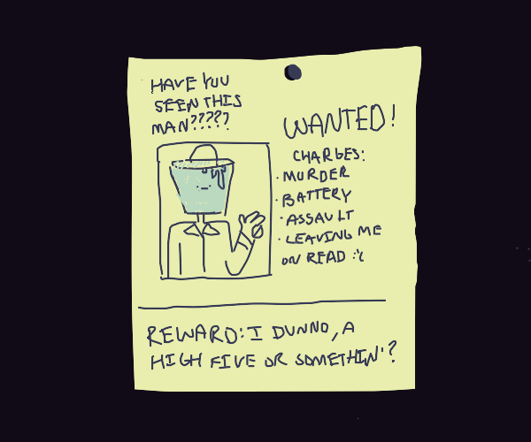 Wanted poster for a bucket head