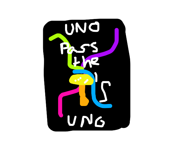 Psychedelic Uno card: pass mushrooms to left