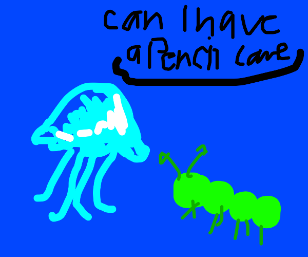 Sea jelly calling a pencil lame w/caterpillar