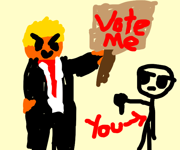 Donald Trump telling you to vote for him