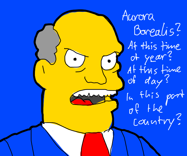 """Aurora Borealis """"In this part of the country"""""""