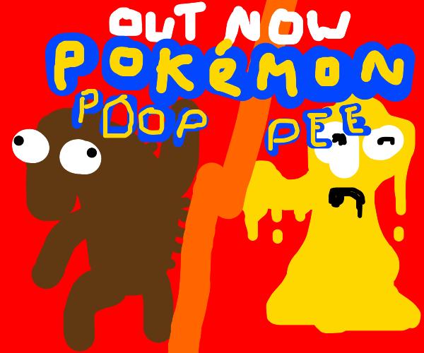 Pokemon Pee and Pokemon Poop