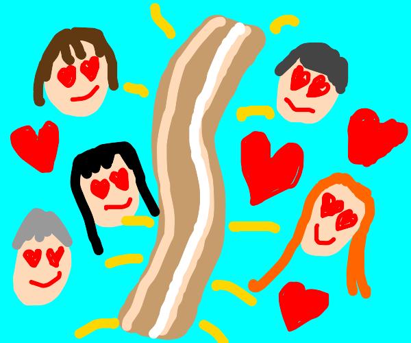 everyone loves bacon!