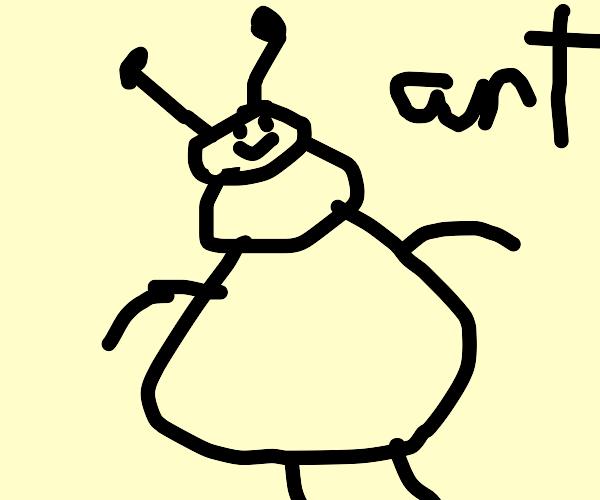 T h i c c  ant